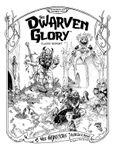 RPG Item: The Dwarven Glory