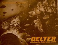 Board Game: Belter: Mining the Asteroids, 2076