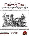 RPG Item: Gateway Pass Adventure Path Part 1: Brighton Road