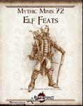 RPG Item: Mythic Minis 072: Elf Feats