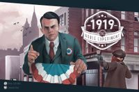 Board Game: 1919: The Noble Experiment