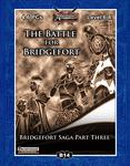 RPG Item: B14: The Battle for Bridgefort (Pathfinder)