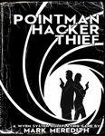 RPG Item: Pointman Hacker Thief Core Rulebook