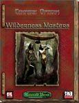 RPG Item: Wilderness Masters