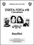 RPG Item: Insta-NPCs #08: Bandits!