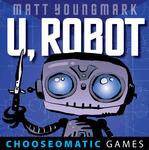 RPG Item: U, Robot