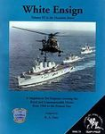 Board Game: White Ensign: A Supplement for Harpoon Covering the Royal and Commonwealth Navies from 1960 to Present Day