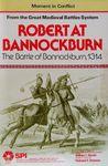 Board Game: Robert at Bannockburn: The Battle of Bannockburn, 1314