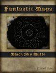 RPG Item: Fantastic Maps: Black Sky Butte