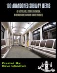 RPG Item: 100 Abandoned Subway Items