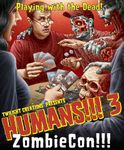 Board Game: Humans!!! 3: ZombieCon