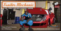Board Game: Traitor Mechanic: The Traitor Mechanic Game