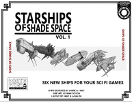 RPG Item: Starships of Shade Space Vol. 1