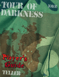 RPG Item: Tour of Darkness Player's Guide
