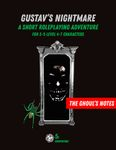 RPG Item: The Ghoul's Notes Issue 3: Gustav's Nightmare