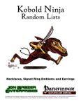 RPG Item: Kobold Ninja Random Lists: Necklaces, Signet Ring Emblems and Earrings