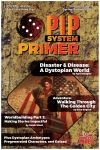 Issue: Pip System Primer (Volume 1, Issue 6 - Spring/Summer 2019)