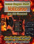 RPG Item: Instant Dungeon Crawl: Volcano