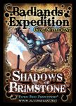 Shadows of Brimstone: Badlands Expedition Supplement