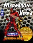 RPG Item: Jacob E. Blackmon's Iconic Legends: Myrmidon and Vespa