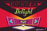Video Game: Truckers Delight: Episode 1