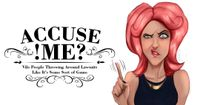 Board Game: Accuse Me?!