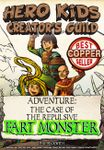 RPG Item: Hero Kids Creator's Guild - The Case of the Repulsive Fart Monster