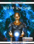 RPG Item: 101 1st Level Spells (Pathfinder)