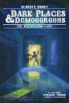 RPG Item: Dark Places & Demogorgons