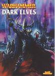 Board Game: Warhammer (Sixth Edition): Dark Elves