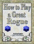 RPG Item: How to Play a Great Rogue
