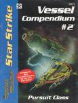 RPG Item: Star Strike Vessel Compendium #2: Pursuit Class