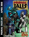 Issue: Primal Tales (#1 - Apr 2018)