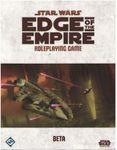 RPG Item: Star Wars: Edge of the Empire (Beta)