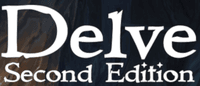 RPG: Delve Second Edition: A Dungeon Exploring Fantasy RPG