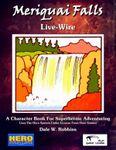 RPG Item: Meriquai Falls: Live-Wire