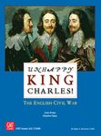 Board Game: Unhappy King Charles!