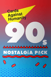 Board Game: Cards Against Humanity: 90s Nostalgia Pack