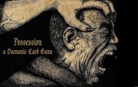 Board Game: Possession: A Daemonic Card Game