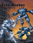 RPG Item: World Book 22: Free Quebec