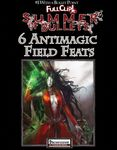 RPG Item: Bullet Points: 6 Antimagic Field Feats