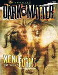 RPG Item: Xenoforms: Aliens, Demons, and Aberrations