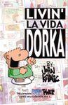 RPG Item: Livin' La Vida Dorka