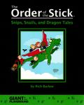 RPG Item: The Order of the Stick D: Snips, Snails, and Dragon Tales
