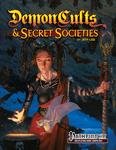 RPG Item: Demon Cults & Secret Societies (Pathfinder)