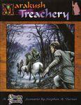 RPG Item: Marakush: Treachery