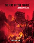 RPG Item: The End of the World: Zombie Apocalypse
