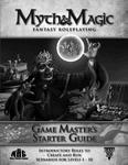 RPG Item: Myth & Magic Game Master's Starter Guide (Final Version)