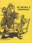 RPG Item: The RQ-Con 2 Compendium