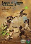 RPG Item: Legion of Liberty: Superheroes of 1776